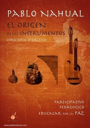 Cartel Concierto Didactico El Origen de los Instrumentos Pablo Nahual 2019